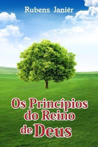 Rubens Janier - Os Princípios do Reino de Deus