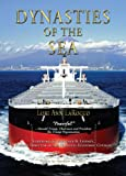 Dynasties of the Sea: The Shipowners and Financiers Who Expanded the Era of Free Trade (English Edition)