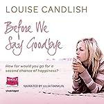 Before We Say Goodbye | Louise Candlish