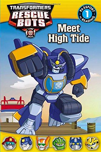 Transformers Rescue Bots: Meet High Tide (Passport to Reading Level 1) - Steve Foxe
