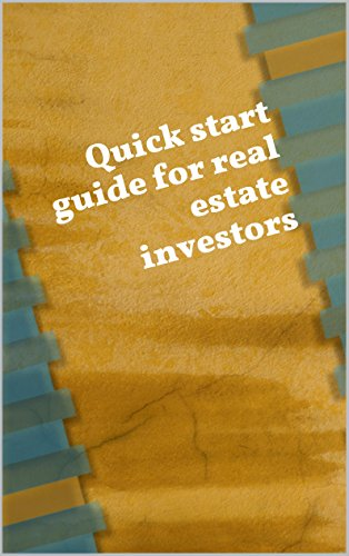 David Hochhaus - Quick start guide for real estate investors (English Edition)