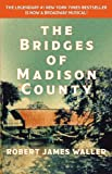 The Bridges of Madison County (1455554294) by Waller, Robert James