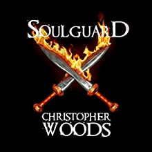 Soulguard Audiobook by Christopher Woods Narrated by Joshua Daniel Gordon