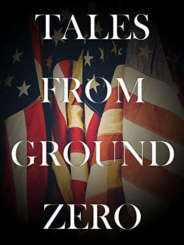 Tales From Ground Zero