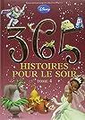 365 histoires pour le soir, tome 4 par Disney