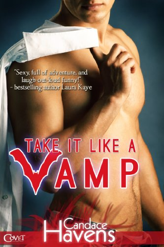 Take it Like a Vamp (Entangled Covet) by Candace Havens