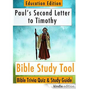Pauls Second Letter To Timothy Bible Trivia Quiz Amp Study