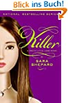 Pretty Little Liars #6: Killer: Prett...