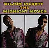 echange, troc Wilson Pickett - The Midnight Mover
