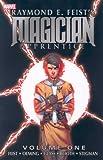 Magician Apprentice - Volume 1 (Magician Apprentice (Unnumbered)) (v. 1) (0785125892) by Feist, Raymond E.