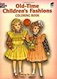 Old-Time Childrens Fashions Coloring Book (Dover Fashion Coloring Book)