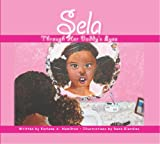 img - for Sela: Through Her Daddy's Eyes book / textbook / text book