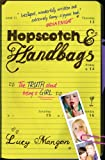 Hopscotch and Handbags: The Truth About Being a Girl