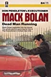 Dead Man Running (Mack Bolan, The Executioner #64) (0373610645) by Don Pendleton