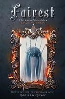 Fairest: Levana's Story (The Lunar Chronicles)