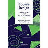 Course Design: Developing Programs and Materials for Language Learning (Cambridge Language Teaching Library) ~ Fraida Dubin