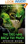 The Dog Who Knew Too Much: A Chet and...