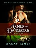 img - for Armed And Dangerous (The McKinnon Legends - The McKinnon American Men Book 2) book / textbook / text book