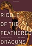 Riddle of the Feathered Dragons: Hidd...