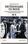 Dictionnaire du Rock : Tome 2, M-Z par Assayas