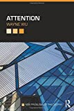 Attention (New Problems of Philosophy)