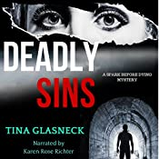 Deadly Sins: Spark Before Dying Series, Book 1 | Tina Glasneck