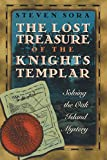 img - for The Lost Treasure of the Knights Templar: Solving the Oak Island Mystery book / textbook / text book