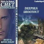 Deepsea Shootout: The Penetrator Series, book 16 (       UNABRIDGED) by Chet Cunningham Narrated by Kevin Foley