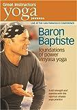 Yoga Journal: Baron Baptiste Foundations of Power [DVD] [Import]