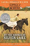 By the Shores of Silver Lake (0060885416) by Wilder, Laura Ingalls
