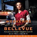 Weekends at Bellevue (       UNABRIDGED) by Julie Holland Narrated by Julie Holland