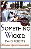 Something Wicked (Lord Edward Corinth & Verity Brown)