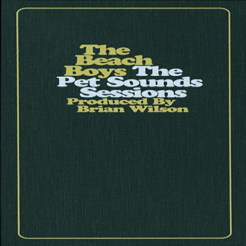 Beach Boys - The Pet Sounds Sessions - Zortam Music