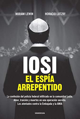 Iosi: El espía arrepentido