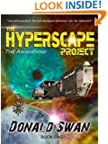 The Awakening (The Hyperscape Project Book 1)