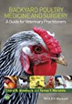 Backyard Poultry Medicine and Surgery...