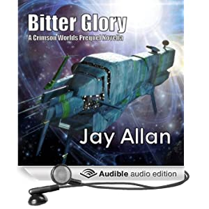 Bitter Glory: Crimson Worlds Prequel