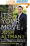 #10: It's Your Move: My Million Dollar Method for Taking Risks with Confidence and Succeeding at Work and Life
