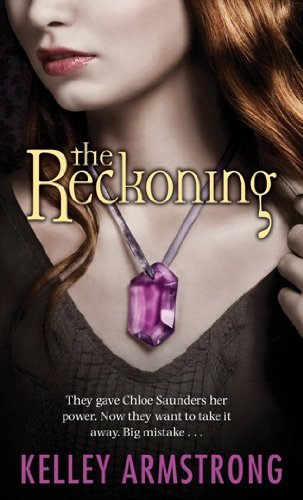 Kelley Armstrong - The Reckoning (Darkest Powers Book 3) (English Edition)