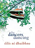 img - for The Dancers Dancing book / textbook / text book