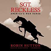 Sgt. Reckless: America's War Horse | [Robin Hutton]