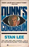 Dunn's Conundrum (0446341339) by Lee, Stan
