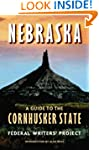 Nebraska (Second edition): A Guide to...
