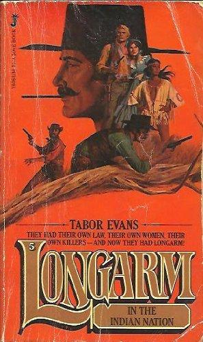 Longarm 005: Indian Nation, Tabor Evans