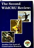 The Second WildCRU Review: Another Ten Years of Conservation Research