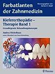 Kieferorthop�die - Therapie, Bd. 1: G...