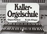 echange, troc Kaller E - Orgelschule Bd1 - Orgue