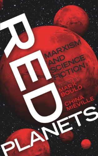 Red Planets: Marxism and Science Fiction: Mark Bould, China Miéville: 9780819569134: Books - Amazon.ca