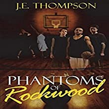 Phantoms of Rockwood Audiobook by Julius Thompson Narrated by  The Duo Team