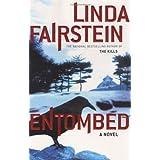 Entombed (Alexandra Cooper) ~ Linda Fairstein